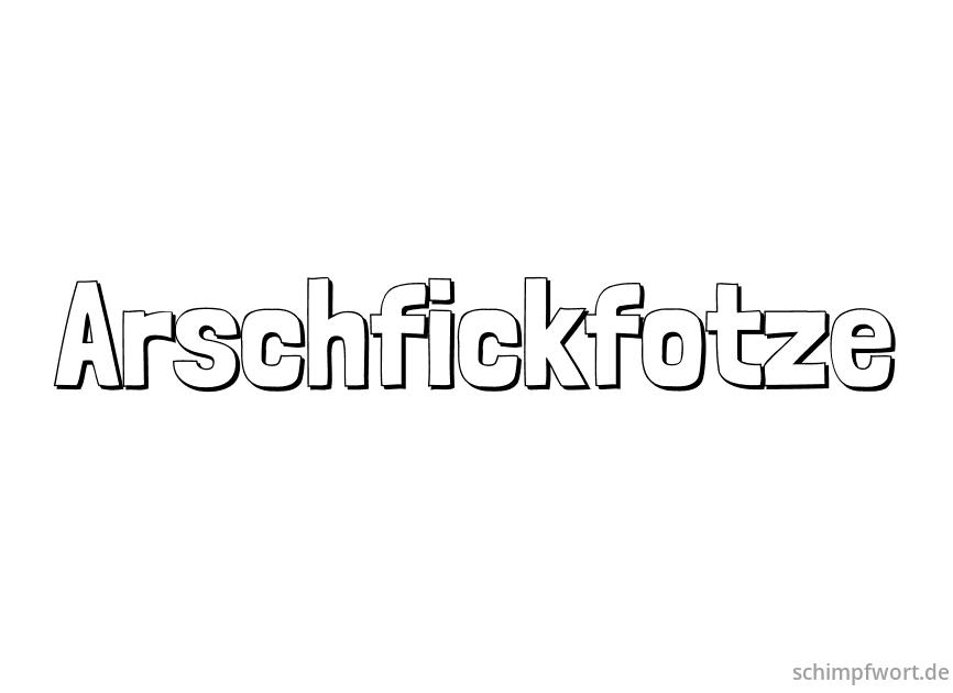 Arschfickfotze